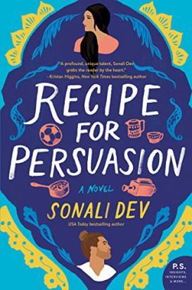 Recipe for Persuasion: A Novel by [Sonali Dev]
