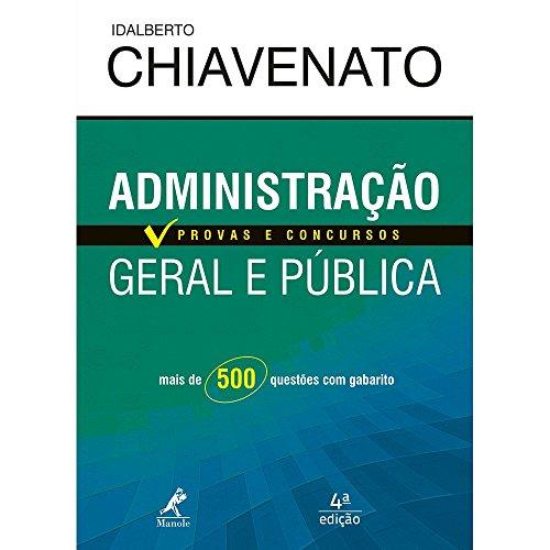 Administração Geral e Pública - Série Provas e Concursos