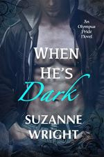 When He's Dark by Suzanne Wright