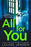 All For You: don't miss the next thrilling and shocking psychological thriller from best selling author of The Date and The Sister in 2021!