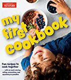 My First Cookbook: Fun recipes to cook together . . . with as much mixing, rolling, scrunching, and squishing as possible! (America's Test Kitchen Kids)