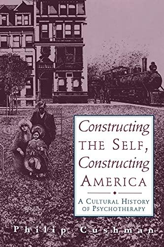 Constructing The Self, Constructing America: A Cultural...
