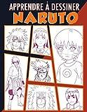 Apprendre à dessiner Naruto: Une méthode simple pour apprendre à dessiner vos...
