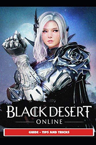 Black Desert Online Guide - Tips and Tricks