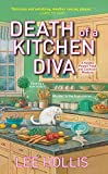 Death of a Kitchen Diva (A Hayley Powell Food and Cocktails Mystery series Book 1)