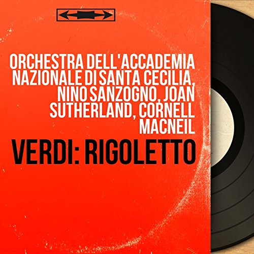 Rigoletto, Act III: 'Un d, se ben rammentomi,' (Duca, Maddalena, Rigoletto)