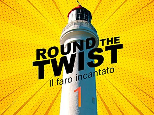 Round the twist - Il faro incantato