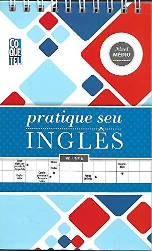 Palavras Cruzadas Coquetel Pratique seu inglês 6 - nível médio - espiral