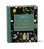 Ma bible des huiles essentielles - Edition de luxe