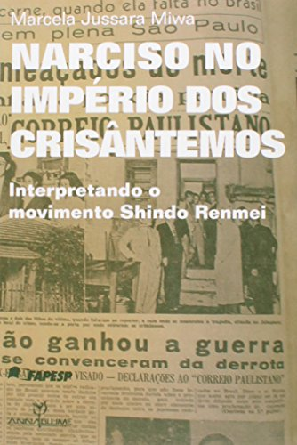 Narciso no império dos crisântemos - movimento shindo renmei