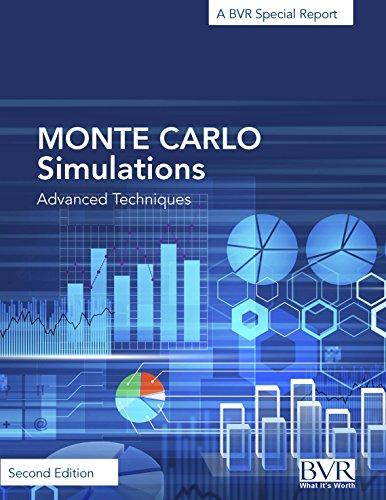 Monte Carlo Simulations: Advanced Techniques - A BVR Special Report