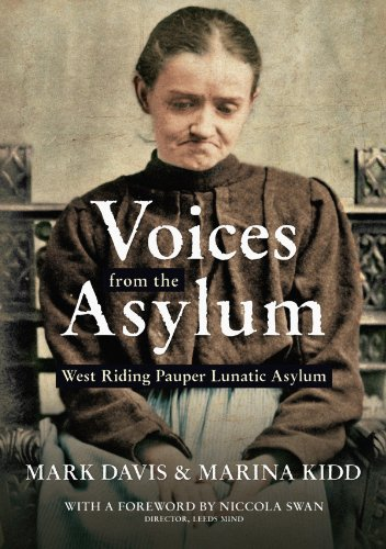 Voices from the Aslyum: West Riding Pauper Lunatic Asylum