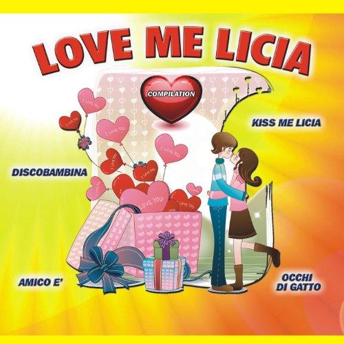 Love me Licia compilation