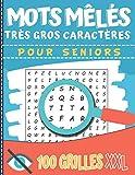 Mots Mêlés Très Gros Caractères: Pour Séniors et Malvoyants - 100 grande grille pour...