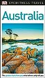 Australia. Eyewitness Travel Guide (Eyewitness Travel Guides) [Idioma Inglés]