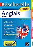 Bescherelle Anglais collège: grammaire, conjugaison, vocabulaire, prononciation (A1-B1)