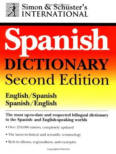 Simon & Schuster's International Spanish/English D Ictionary, 2nd Edition: Diccionario Internacional