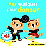 Mes Musiques pour Danser • 6 Musiques à Écouter, 6 Images à Regarder • Livre Sonore...