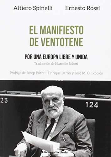 El manifiesto de Ventotene: Por una Europa libre y unida (Libros Urgentes)