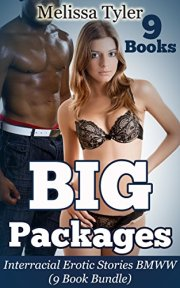 Big Packages: Interracial Erotic Stories BMWW (9 Book Bundle) by [Melissa Tyler]