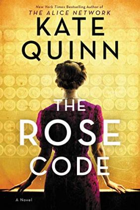 Amazon.com: The Rose Code: A Novel eBook: Quinn, Kate: Kindle Store