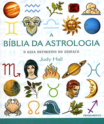 The Bible of Astrology: The Definitive Guide to the Zodiac