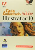 Guía autorizada de Adobe Illustrator 10