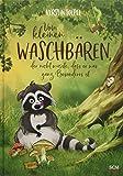 Vom kleinen Waschbären, der nicht wusste, dass er was ganz Besonderes ist (Bilderbücher für 3- bis 6-Jährige)