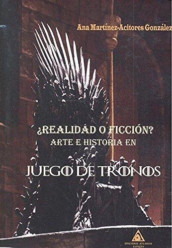 ¿Realidad o Ficción? Arte e historia en Juego de Tronos
