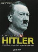 Biết được hitler - quỹ đạo, chiến lược, thuyết huyền bí, thuyết nazism