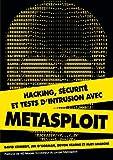 HACKING, SECURITE ET TESTS D'INTRUSION AVEC METASPLOIT (DIVERS) (French Edition)