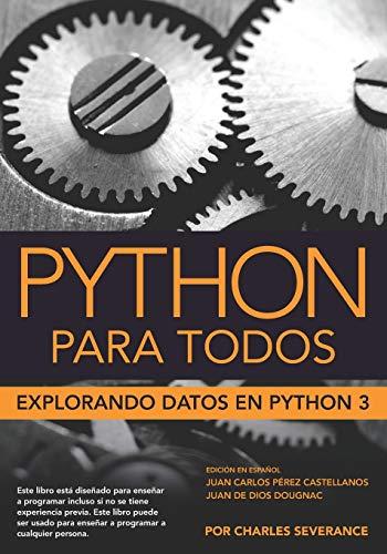 Python para Todos: Explorando la información con Python 3