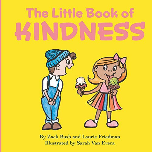 The Little Book of Kindness: A Little Kindness Makes a BIG...