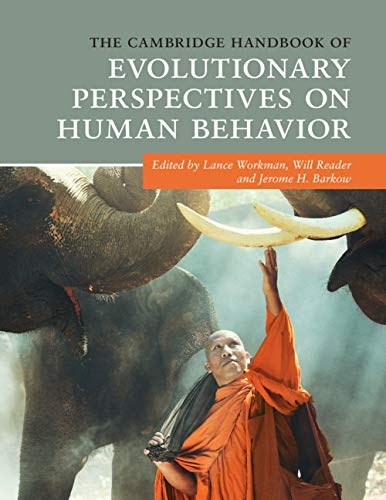 The Cambridge Handbook of Evolutionary Perspectives on Human...