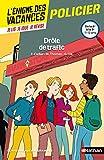 L'énigme des vacances - Drôle de trafic - Un roman-jeu pour réviser les principales...