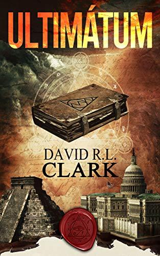 ULTIMÁTUM de DAVID R. L. CLARK