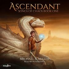 Ascendant: A Dragon Rider Fantasy (Songs of Chaos, Book 1)