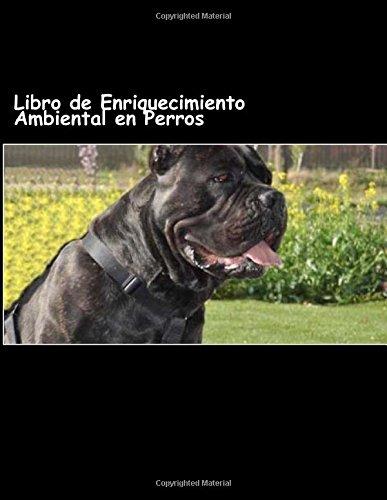 Libro de Enriquecimiento Ambiental en Perros