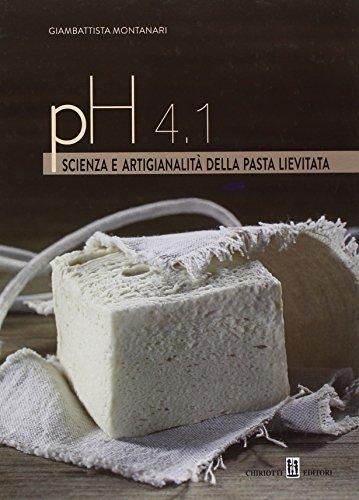 PH 4.1. Scienza e artigianalità della pasta lievitata