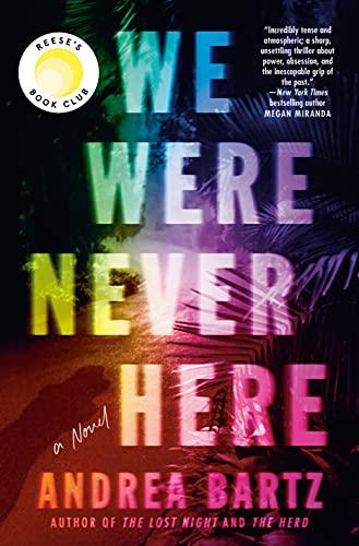 We Were Never Here: A Novel Kindle Edition