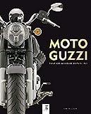 Moto Guzzi: Tous les modèles depuis 1921