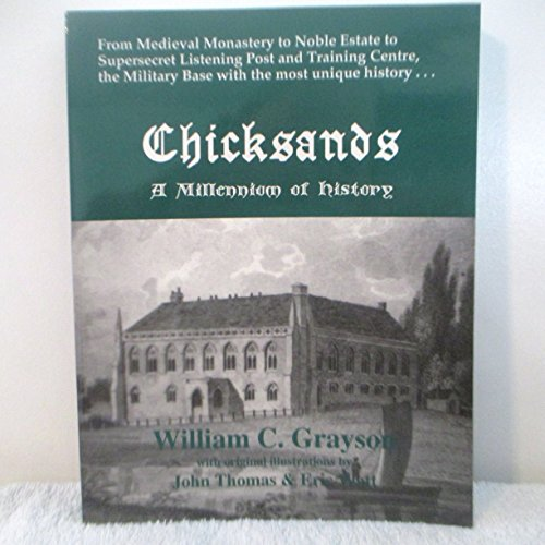 Chicksands : A Millennium of History