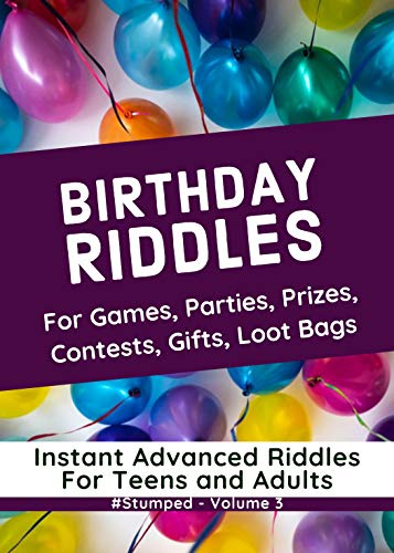 Birthday Riddles: #Stumped - Volume 3 - Instant Birthday Party Game Riddles for Teens and Adults