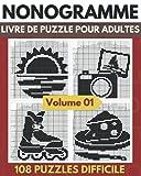 Nonogramme, Livre De Puzzle Pour Adultes: Picross, Hanjie, Griddlers Puzzles de Logique | Niveau Moyen Superieure a Difficile - Volume 01