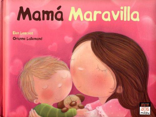 Mamá maravilla (Besos besos)