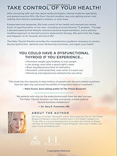 The Paleo Thyroid Solution: Stop Feeling Fat, Foggy, And Fatigued At The Hands Of Uninformed Doctors - Reclaim Your Health! 3