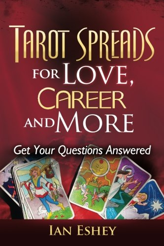 Tarot Spreads for Love, Career and More: Get Your Questions...
