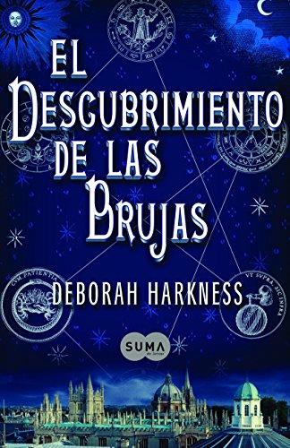 El descubrimiento de las brujas de Deborah Harkness