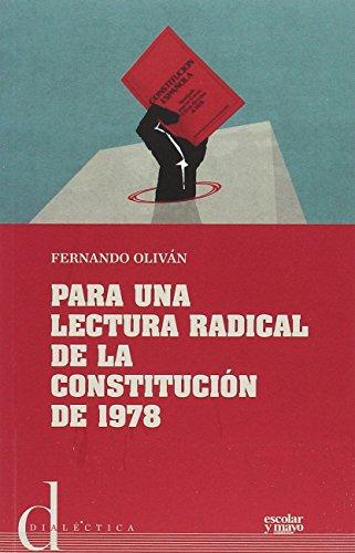 Para una lectura radical de la Constitución de 1978: 2 (Dialéctica)