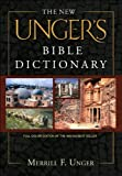 The New Unger's Bible Dictionary by Merrill F. Unger (2006-05-01)